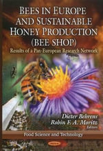 Bees in Europe & Sustainable Honey Production (BEE SHOP) : Results of a Pan-European Research Network