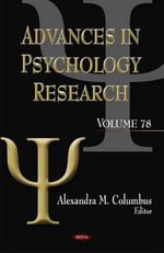 Advances in Psychology Research : v. 78 - Alexandra Columbus