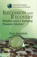 Recession & Recovery : Whither Africa's Emerging Financial Markets? - Paul Alagidede