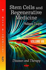 Stem Cells & Regenerative Medicine : Diseases & Therapy Volume 7