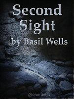 Second Sight - Basil Wells