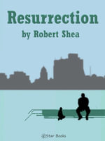 Resurrection - Robert Shea