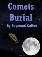 Comets Burial - Raymond Z Gallun