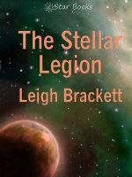 The Stellar Legion - Leigh Brackett