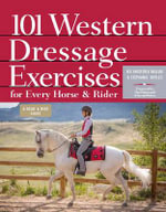 101 Western Dressage Exercises for Horse & Rider - Jec Aristotle Ballou