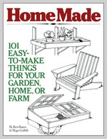 HomeMade : 101 Easy-to-Make Things for Your Garden, Home, or Farm - Ken Braren