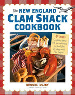 The New England Clam Shack Cookbook, 2nd Edition - Brooke Dojny