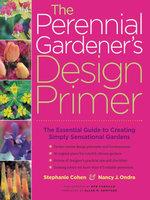 The Perennial Gardener's Design Primer - Stephanie Cohen