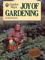 Joy of Gardening - Dick Raymond