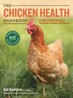 The Chicken Health Handbook, 2nd Edition - Gail Damerow