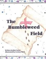 The Bumbleweed Field - Jim Carter