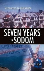 Seven Years in Sodom - Gary Paul Lukas