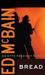 Bread : 87th Precinct - Ed McBain