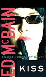 Kiss : 87th Precinct Mysteries (Paperback) - Ed McBain