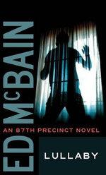 Lullaby : 87th Precinct Mysteries (Paperback) - Ed McBain