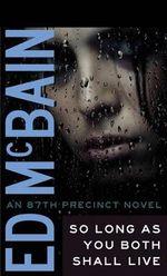 So Long as You Both Shall Live : 87th Precinct - Ed McBain