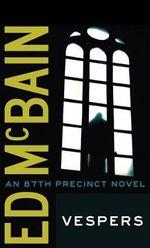 Vespers : 87th Precinct Mysteries (Paperback) - Ed McBain