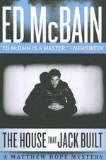 The House That Jack Built - Ed McBain