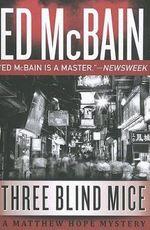 Three Blind Mice - Ed McBain