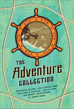 The Adventure Collection : Gulliver's Travels, White Fang, the Jungle Book, the Adventures of Robin Hood, Treasure Island - Jonathan Swift