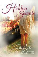Hidden Secrets - Carolyn Brown