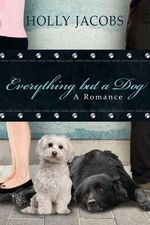 Everything But a Dog - Holly Jacobs