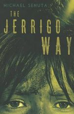 The Jerrigo Way - Michael Senuta