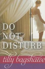 Do Not Disturb - Tilly Bagshawe