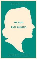 Oasis : a Novel - Mary McCarthy
