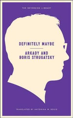 Definitely Maybe - Akardy Strugatsky