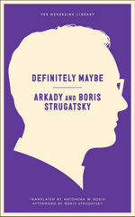Definitely Maybe - Arkady Strugatsky