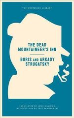 The Dead Mountaineer's Inn : One More Last Rite for the Detective Genre