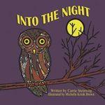 Into the Night - Carrie Steinweg