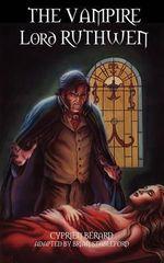 The Vampire Lord Ruthwen - Cyprien Berard