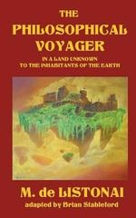 The Philosophical Voyager in a Land Unknown to the Inhabitants of the Earth - M Listonai