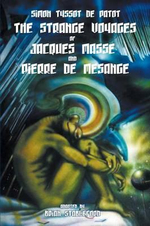 The Strange Voyages of Jacques Masse and Pierre de Mesange - Simon Tyssot De Patot