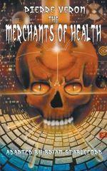 The Merchants of Health - Pierre Veron