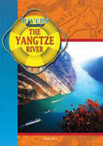The Yangtze River : Rivers of the World - Earle Rice, Jr.