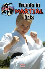 Trends in Martial Arts - Tammy Gagne