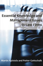 Essential Knowledge and Management Issues in Law Firms - Martin Apistola
