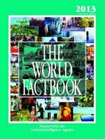 The World Factbook : 2013 Edition (CIA's 2012 Edition) - Central Intelligence Agency