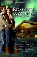 Romance and Mystery Under the Northern Lights - Edna Curry