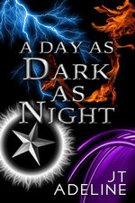 A Day as Dark as Night - JT Adeline