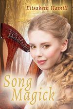 Song Magick - Eisabeth Hamill