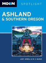 Moon Spotlight Ashland & Southern Oregon : Moon Spotlight Ashland & Southern Oregon - Judy Jewell