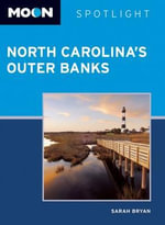 Moon Spotlight North Carolina's Outer Banks - Sarah Bryan