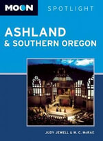 Moon Spotlight Ashland & Southern Oregon - Judy Jewell