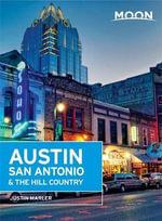 Moon Austin, San Antonio & the Hill Country - Justin Marler
