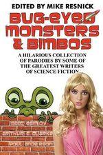 Bug-Eyed Monsters & Bimbos - Isaac Asimov