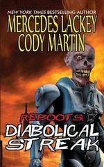 Reboots : Diabolical Streak - Mercedes Lackey